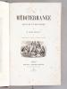 La Méditerranée, ses îles et ses bords.. ENAULT, Louis