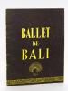 Le Ballet de Bali avec I Marioh et I Gusti Ngura Raka, et Le Gamelan du Palais de Tabanan, sous la direction de I Wajan Begeg. Théâtre National du ...