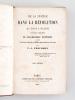 De la Justice dans la Révolution et dans l'Eglise. Nouveaux principes de philosophie pratique [ 3 Tomes - Complet - édition originale ]. PROUDHON, ...
