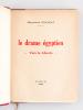 Le drame égyptien. Vers la liberté [ Edition originale ]. COLRAT DE MONTROZIER, Raymond