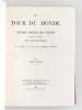 Le Tour du Monde. Nouveau Journal des Voyages [ Année 1867 Complète - Exemplaire sur Papier de Chine ] [ Contient notamment : ] Voyage à l'Albert ...