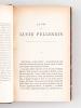 La fin de Lucie Pellegrin [ Edition originale ] L'infortune de Monsieur Fraque. Les femmes du Père Lefèvre. Journal de Monsieur Mure.. ALEXIS, Paul