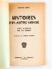 Histoires d'un Autre Monde. Les Camps de la Mort [ Edition originale ]. MERI, Michel ; ( DUMAS, Pierre)