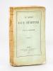 Le Roman d'un Héritier [ Edition originale - Livre dédicacé par l'auteur ]. MARMIER, Xavier
