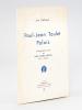 Paul-Jean Toulet Palois [ Livre dédicacé par l'auteur ]. CATALA, J.A.