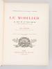Le Mobilier au XVIIe et au XVIIIe siècle et pendant les premières années du Ier Empire (Histoire Générale des arts appliqués à l'Industrie). MOLINIER, ...