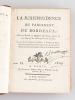 La Jurisprudence du Parlement de Bordeaux, avec un Recueil de Questions importantes, agitées en cette Cour, & les Arrêts qui les ont décidées [ ...