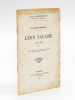 Un Poète bordelais : Léon Valade (1841-1884) [ Livre dédicacé par l'auteur ]. MAUPASSANT, Jean de