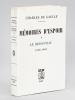 Mémoires d'Espoir. Tome I : Le Renouveau 1958-1962. DE GAULLE, Charles