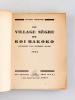 Le village nègre du Roi Makoko. Souvenirs d'un infirmier major 1915 [ Edition originale - Livre dédicacé par l'auteur ]. RUSSACQ, Georges