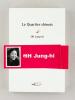 Le Quartier chinois [ Livre dédicacé par l'auteur ]. OH Jung-Hi