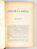 La Clef de la Science. Explication des phénomènes de tous les Jours par Brewer et Moigno. DE PARVILLE, Henri ; (BREWER ; MOIGNO )