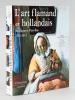 L'Art Flamand et Hollandais. Belgique et Pays-Bas 1520-1914. Collectif ; HECK, Christian