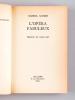 L'Opéra fabuleux [ Livre dédicacé par l'auteur - Avec deux photos originales ]. AUDISIO, Gabriel