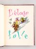 L'Eloge de la Folie. Discours d'Erasme illustré par van Rompay, traduit par Pierre de Nolhac. ERASME ; VAN ROMPAEY ; NOLHAC, Pierre de