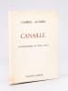 Canaille. Photographies de Reine Celly [ Edition originale - Livre dédicacé par l'auteur ]. AUDISIO, Gabriel ; CELLY, Reine