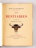 Les Bestiaires. MONTHERLANT, Henry de  ; (HERMANN-PAUL)