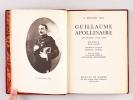 Guillaume Apollinaire. Souvenirs d'un ami. Avec 32 lettres et 10 dessins inédits de Guillaume Apollinaire. TOUSSAINT LUCA, A. ; ( APOLLINAIRE, ...