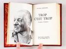 Trop c'est Trop [ Edition originale ]. CENDRARS, Blaise