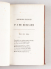 Chansons de Béranger. Oeuvres Anciennes (2 Tomes - Complet) [ Avec : ] Dernières chansons de P. J. de Béranger. De 1834 à 1851 [ Avec : ] Ma ...