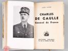 Charles de Gaulle, Général de France [ Edition originale ]. NACHIN, Lucien