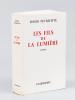 Les Fils de la Lumière [ Edition originale - Livre dédicacé par l'auteur ]. PEYREFITTE, Roger