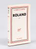 Roland. Récit. [ Edition originale ]. DUBOIS LA CHARTRE, André