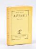 Autrui [ Edition originale - Livre dédicacé par l'auteur ]. ARCOS, René