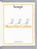 Marcellin Caillou [ Livre dédicacé avec un dessin original de l'auteur ]. SEMPE