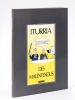 Des Malentendus. Dessins 1983-1986 [ Livre dédicacé par l'auteur avec un beau dessin original d'Iturria ]. ITURRIA