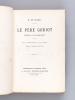 Le Père Goriot. Scènes de la vie parisienne.. BALZAC, Honoré de
