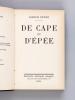 De Cape et d'Epée [ Livre dédicacé par l'auteur ]. PEYRE, Joseph