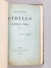 Othello ou Le More de Venise. Drame en cinq actes et en vers [ Livre dédicacé par l'auteur ]. AICARD, Jean ; SHAKESPEARE, William