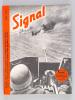 """Signal (3 Tomes - Complet) Sélection tirée de l'édition spéciale du """"Berliner Illustrierte Zeitung"""" servant la propagande de guerre allemande durant ..."""