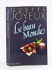 Le beau Monde [ Livre dédicacé par l'auteur ]. JOYEUX, Odette