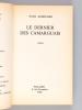 Le dernier des Camarguais [ Livre dédicacé par l'auteur ]. AUDOUARD, Yvan