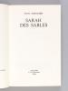 Sarah des Sables [ Livre dédicacé par l'auteur ]. AUDOUARD, Yvan