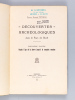 Découvertes archéologiques dans le Pays de Buch (3 Tomes - Complet) Première Partie : Depuis l'âge de la pierre jusqu'à la conquête romaine . PEYNEAU, ...