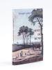 Le Destin des Dunes de La Teste. Recueil d'articles sur l'Histoire de l'Ensemencement des Sables. LABATUT, Fernand