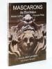 Mascarons de Bordeaux. Et la pierre s'est faite chair. [ Livre dédicacé par les auteurs ]. SUFFRAN, Michel ; PHILIP, François