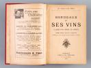 Bordeaux et ses Vins classés par ordre de mérite. 10me Edition. COCKS, Ch. ; FERET, Edouard