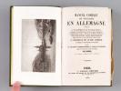 Manuel complet du Voyageur en Allemagne comprenant : 1e La nomenclature officielle des routes et chemins de fer, la liste des diligences, leurs jours ...