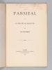 Parsifal et le Théâtre de Bayreuth [ Edition originale - Livre dédicacé par l'auteur ]. ROMAIN, Louis