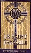 LE SAINT EVANGILE, CONCORDANCE ET ANNOTATIONS, PAR M. LE CHANOINE VANDENABEELE. COLLECTIF