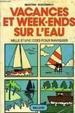 VACANCES ET WEEK-ENDS SUR L'EAU. GUEZENNEC MARTINE