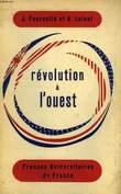 REVOUTION A L'OUEST. FOURASTIE JEAN, LALEUF ANDRE