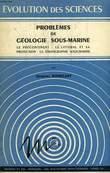 PROBLEMES DE GEOLOGIE SOUS-MARINE. BOURCART JACQUES