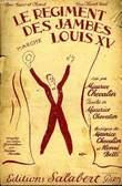 LE REGIMENT DES JAMBES LOUIS XV marche PARTITION POUR LE CHANT. MAURICE CHEVALIER & HENRI BETTI