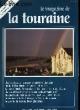 Le Magazine de la Touraine N°18. BOHBOT DAVID ET SAINT-CRICQ JACQUES