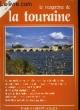 Le Magazine de la touraine N°14. COLLECTIF